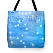 Oh Holy Night Tote Bag by Jocelyn Friis