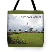Oh Say Can You See Tote Bag