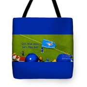 O.k. Blue Jays Let's Play Ball Tote Bag
