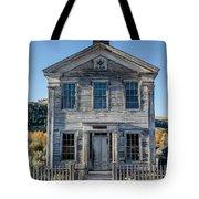 Old Bannack Schoolhouse And Masonic Temple 2 Tote Bag