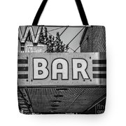 Old Bar Sign Livingston Montana Black And White Tote Bag