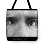 Old Blue Eyes Poster Print Tote Bag