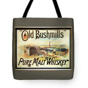 Old Bushmills Irish Whiskey. Old Advertising Poster Tote Bag
