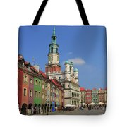 Old Marketplace And The Town Hall Poznan Poland Tote Bag