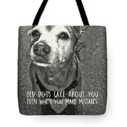 Old Timer Quote Tote Bag