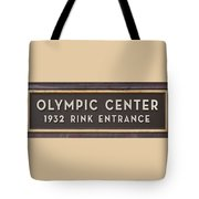 Olympic Center 1932 Rink Entrance Tote Bag