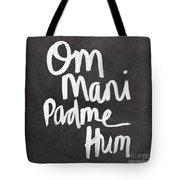 Om Mani Padme Hum Tote Bag