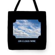 On Cloud Nine - Black Tote Bag