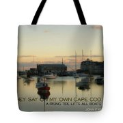 On The Cape Quote Tote Bag