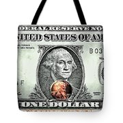One Dollar - Not What It Used To Be Tote Bag