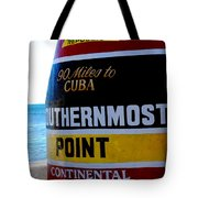 Only 90 Miles To Cuba Tote Bag