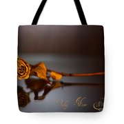 Only For You Rose V2 Tote Bag