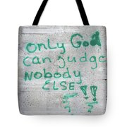 Only God Tote Bag