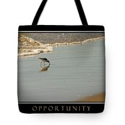 Opportunity Inspirational Tote Bag