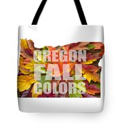 Oregon Maple Leaves Mixed Fall Colors Text Tote Bag