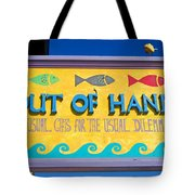 Out Of Hand Shop Sign Tote Bag