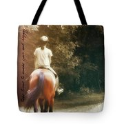 Out On The Trail Quote Tote Bag