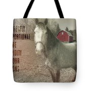 Out To Pasture Quote Tote Bag