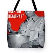 Overcooking Destroys Vitamins Tote Bag