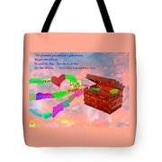Pack Up Your Sorrows Tote Bag