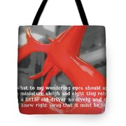 Painted Reindeer Quote Tote Bag