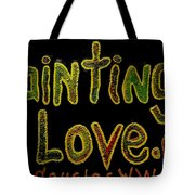 Paintings I Love.com 4 Tote Bag