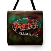 Papa's Garage Tote Bag