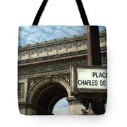 Paris France. Larc De Triomphe On Place Charles De Gaulle Tote Bag