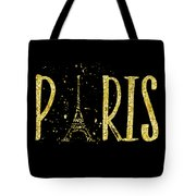 Paris Typografie - Gold Splashes Tote Bag