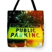 Parking Sign Tote Bag