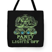 Party With The Lights Off Tote Bag