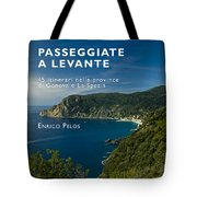 Passeggiate A Levante - The Book By Enrico Pelos Tote Bag by Enrico Pelos