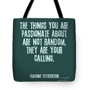 Passion Is Direction Tote Bag
