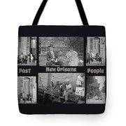 Past New Orleans People Tote Bag