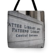 Paterno Library At Penn State  Tote Bag