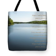 Peace I Ask Of Thee Oh River Tote Bag
