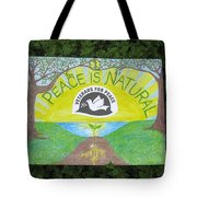 Peace Is Natural Tote Bag