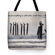 Pelicans Perched Quote Tote Bag