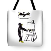 Penguins Don't Paint Pictures Tote Bag
