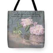 Peonies With Psalm 91.2 Tote Bag