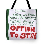 People's Vote Option To Stay Young People Need A Future Tote Bag