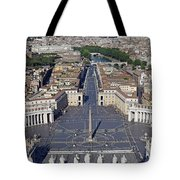 Piazza San Pietro And Colonnaded Square As Seen From The Dome Of Saint Peter's Basilica - Rome, Ital Tote Bag