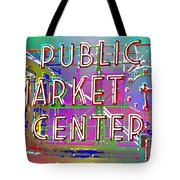 Pike Place Market 3 Tote Bag