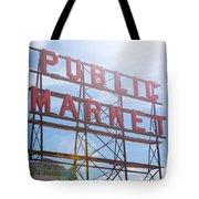 Pike Place Public Market Sign Tote Bag