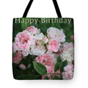 Pink Roses Birthday Card Tote Bag