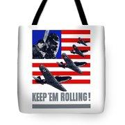 Planes -- Keep 'em Rolling Tote Bag