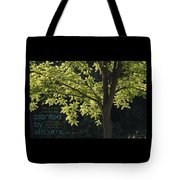 Planted By Streams Tote Bag
