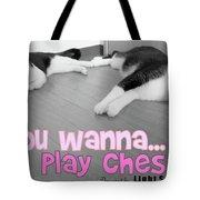 Play Chess? Tote Bag