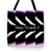 Play Track 7 Tote Bag
