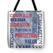 Police Inspirational 1 Tote Bag